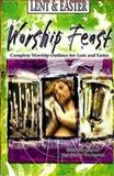 Worship Feast - Lent and Easter, Mike Baughman and Jenny Youngman, 0687643996