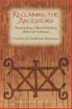 Reclaiming the Ancestors, Frederick Matthew Wiseman, 158465399X
