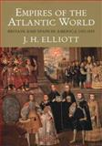 Empires of the Atlantic World, John H. Elliott, 030012399X