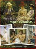 American Impressionists, Childe Hassam, 0486423999