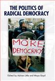 The Politics of Radical Democracy, Little, Adrian and Lloyd, Moya, 0748633995