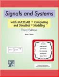 Signals and Systems : With MATLAB Computing and Simulink Modeling, Karris, Steven T., 0974423998