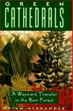 Green Cathedrals, Brian Alexander, 1558213996