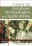 Cases on Database Technologies and Applications, Khosrowpour, Mehdi, 1599043998