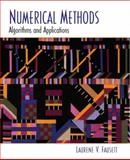 Numerical Methods : Algorithms and Applications, Fausett, Laurene V., 0130314005