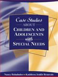 Case Studies about Children and Adolescents with Special Needs 1st Edition