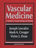 Vascular Medicine : A Textbook of Vascular Biology and Diseases, , 0316534005