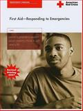 First Aid : Responding to Emergency, Cross, Am. Red and American Red Cross Staff, 1584804009
