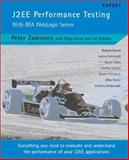 J2EE Performance Testing Using BEA Weblogic Server, Zadrozny, Peter, 1904284000