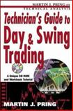 Technician's Guide to Day and Swing Trading, Pring, Martin, 0071384006