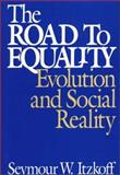 The Road to Equality 9780275944001