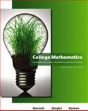 College Mathematics for Business, Economics, Life Sciences and Social Sciences, Barnett, Raymond A. and Ziegler, Michael R., 0321614003