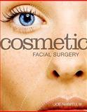 Cosmetic Facial Surgery, Niamtu, Joe, III, 0323074006
