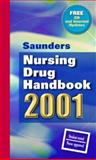 Saunders Nursing Drug Handbook 2001, Saunders, W. B. Publishing Staff, 0721674003