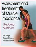 Assessment and Treatment of Muscle Imbalance : The Janda Approach, Page, Phillip and Frank, Clare C., 0736074007