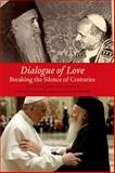 Dialogue of Love, , 0823264009