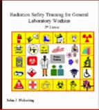 Radiation Safety Training for General Laboratory Workers, Pickering, John J., 0972214003