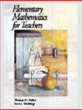 Elementary Mathematics for Teachers, Parker, Thomas H. and Baldridge, Scott J., 0974814008