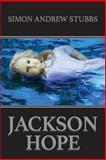 Jackson Hope, Simon Stubbs, 1497534003