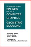 An Introduction to Splines for Use in Computer Graphics and Geometric Modeling, Bartels, Richard H. and Beatty, John C., 1558604006