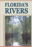 Florida's Rivers, Charles R Boning, 1561644005