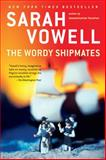 The Wordy Shipmates, Sarah Vowell, 1594484007