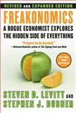 Freakonomics, Steven D. Levitt and Stephen J. Dubner, 0061234001