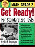 Get Ready! for Standardized Tests : Math Grade 2, McConnell, Sandy and Swanson, Kristin B., 0071374000
