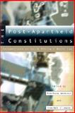 The Post-Apartheid Constitutions : Perspectives on South Africa's Basic Law, Andrews, Penelope, 0821414003