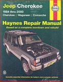 Jeep Cherokee and Comanche, 1984-2000, Henderson, Bob and Haynes, J. H., 1563924005