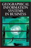 Geographic Information Systems in Business, Pick, James B., 1591404002