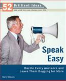Speak Easy, Barry Gibbons, 0399534008
