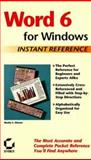Word 6 for Windows : Instant Reference, Dienes, Sheila S., 0782114008