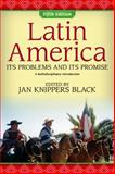 Latin America : Its Problems and Promise - A Multidisciplinary Approach, , 081334400X