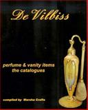 DeVilbiss Perfume and Vanity Items the Catalogues : The Catalogues, , 0981654002