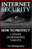 Internet Security, Jim Montgomery, 149973400X