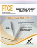 FTCE FTCE Exceptional Student Education K-12 Practice Test Kit, Sharon A. Wynne, 1607874008