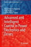 Advanced and Intelligent Control in Power Electronics and Drives, , 3319034006