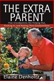 The Extra Parent, Elaine Denholtz, 0595304001