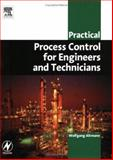 Practical Process Control for Engineers and Technicians, Altmann, Wolfgang, 0750664002