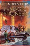 The Magic Engineer, L. E. Modesitt, 0765374005