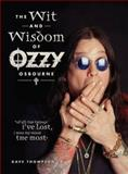 The Wit and Wisdom of Ozzy Osbourne, Dave Thompson, 144021400X