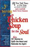 A 3rd Serving of Chicken Soup for the Soul, Jack L. Canfield and Mark Victor Hansen, 1558744002