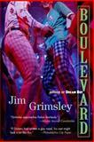 Boulevard, Jim Grimsley, 1565124006