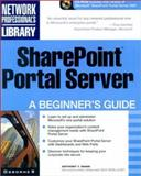 SharePoint Portal Server : A Beginner's Guide, Mann, Anthony, 0072194006
