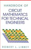 Handbook of Circuit Math for Technical Engineers, Libbey, Libbey L., 0849374006