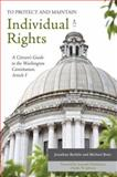 To Protect and Maintain Individual Rights : A Citizen's Guide to the Washington Constitution, Article I, Bechtle, Jonathan and Reitz, Michael J., 098354400X