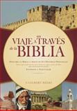Un Viaje a Través de la Biblia, V. Gilbert Beers, 1414324006