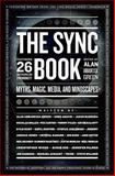 The Sync Book: Myths, Magic, Media, and Mindscapes, Alan Abbadessa and Jennifer Palmer, 1463764006