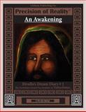 An Awakening - Rivollo's Dream Diary #1 - the Forbidden Untold Past Realities of Tiaseedotee, C. Orville Bolton, 1937904008